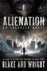 Alienation: An Alien Invasion Sci-Fi Novel Kindle Edition