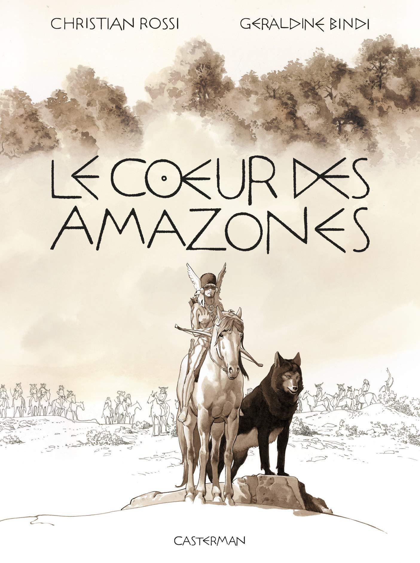 Amazon.fr - Le coeur des Amazones - Rossi, Christian, Bindi, Géraldine -  Livres