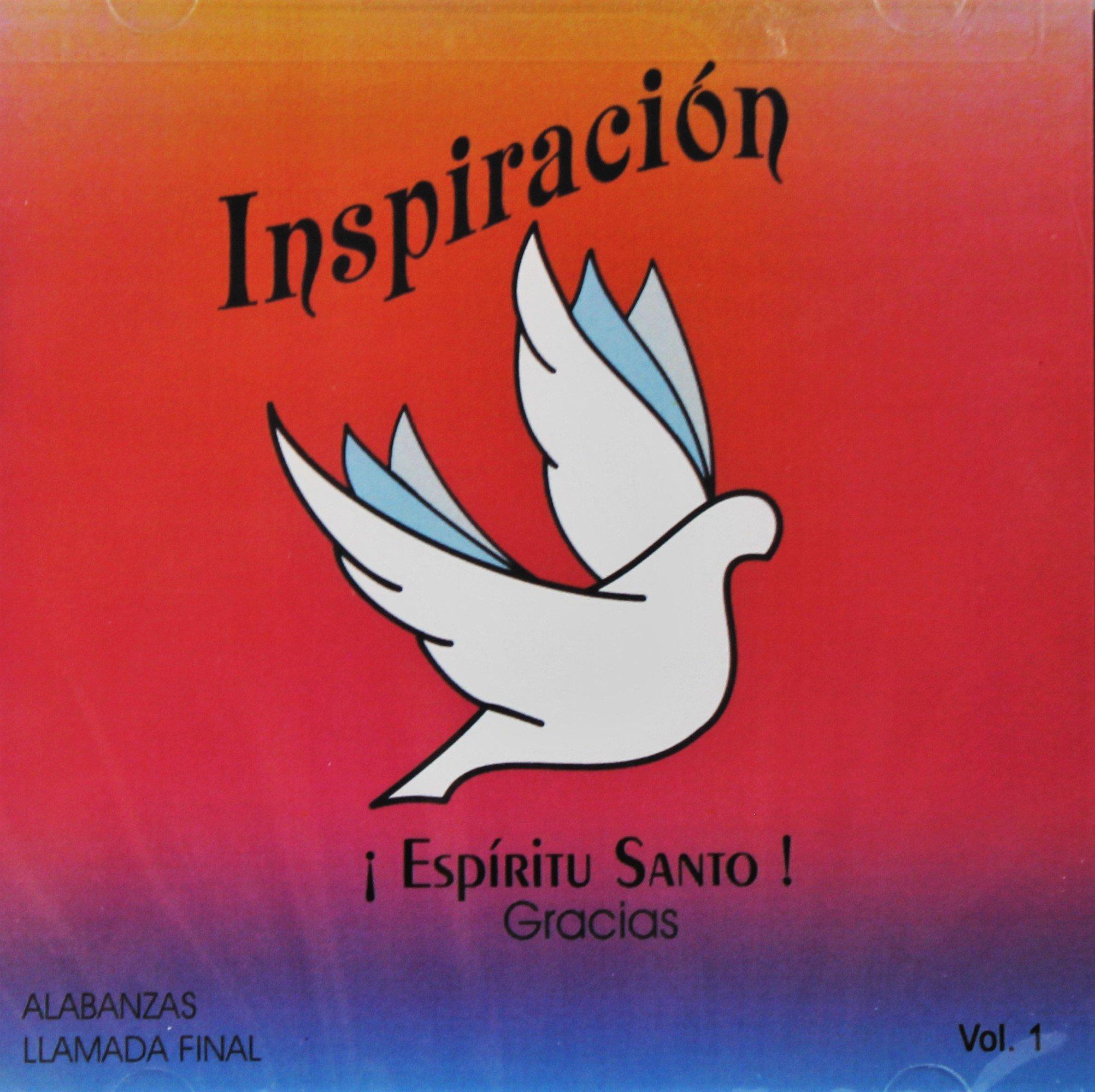 INSPIRACION : ALABANZAS LLAMADA FINAL VOL.1
