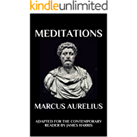 Meditations: Adapted for the Contemporary Reader (Harris Classics) (English Edition)
