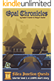 Warrior Level 1 Silica Junction Quests: a LitRPG short story (Opal Chronicles)