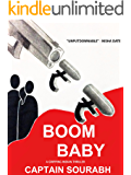 Boom Baby: A Gripping Indian Thriller (Book One 1)