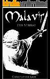 Malavir: Der Verrat - Teil 1