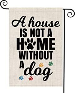 AVOIN A House is Not A Home Without A Dog Garden Flag Vertical Double Sided, Pawprints Burlap Flag Yard Outdoor Decoration 12.5 x 18 Inch