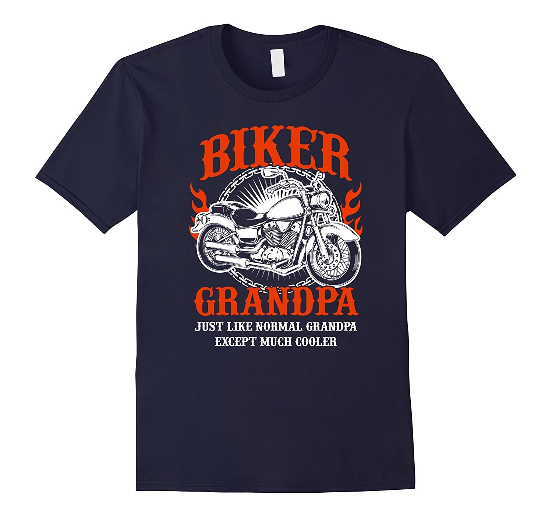 I'm A Biker Grandpa Shirt Funny Quote Rider Motorcycle Tee-FL