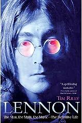 Lennon: The Man, the Myth, the Music - The Definitive Life Kindle Edition