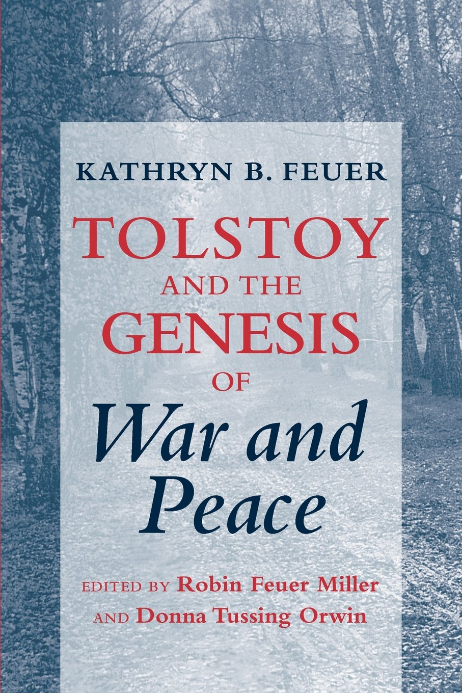 "Tolstoy and the Genesis of ""War and Peace"" pdf"