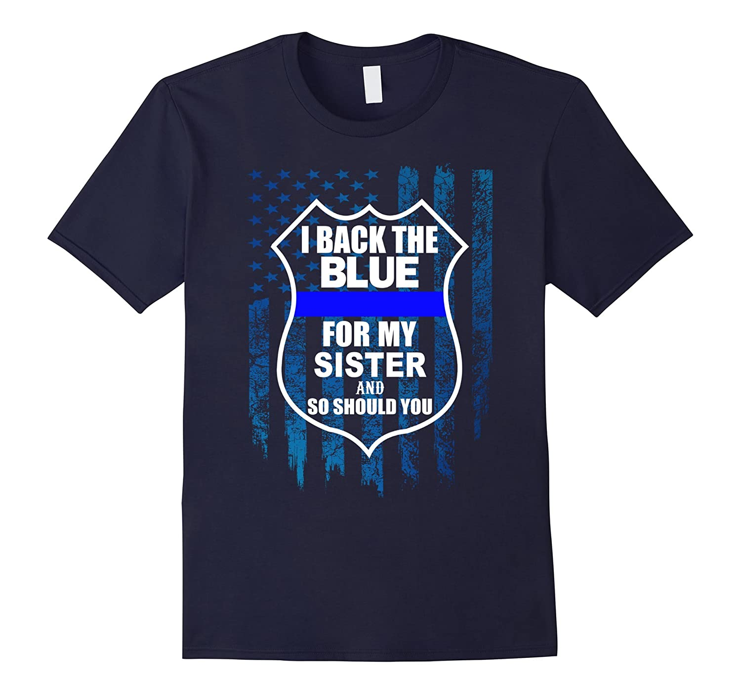 Back the blue tshirt for police officer Sister-TH