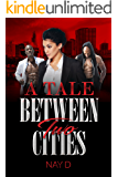 A Tale Between Two Cities