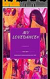 My Lovedance: A Memoir