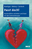 Passt doch!: Paarkonflikte verstehen und lösen mit der Schematherapie. Mit Online-Materialien