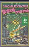 Sachlexikon Rockmusik (6706 061). Instrumente, Stile, Techniken, Industrie und Geschichte.