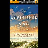An Unfinished Story: A Novel