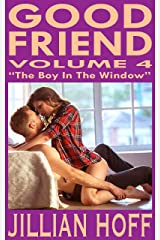 GOOD FRIEND Volume 4: The Boy In The Window Kindle Edition