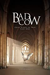 Bad Cow (Oræl Rides to War Book 1) Kindle Edition