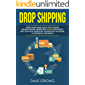 Dropshipping: Work from Home, Solid Tips to Make Passive Income Generating $15,000 Per Month with Affiliate Marketing, Amazon FBA, Blogging, E-Commerce, Instagram