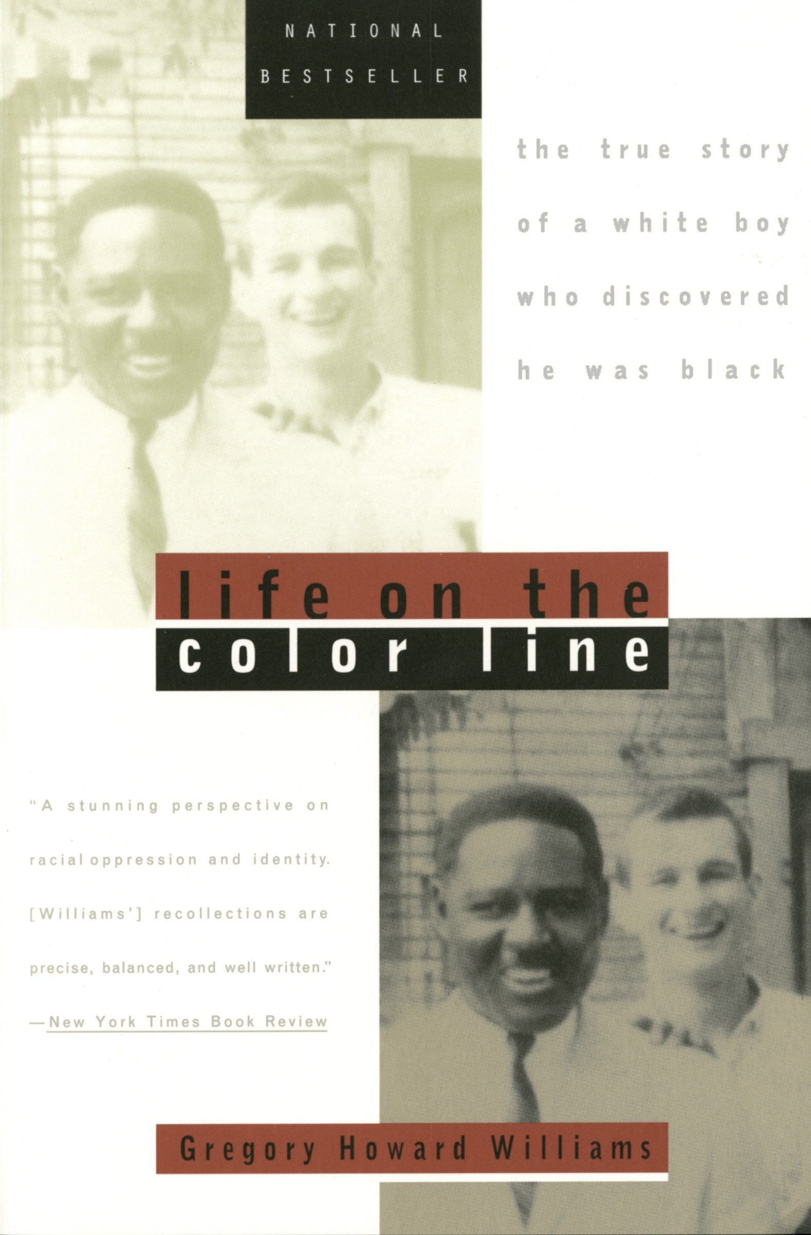 Life On The Color Line The True Story Of A White Boy Who Discovered He Was Black Williams Gregory Howard 9780452275331 Amazon Com Books