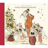 Noel chez Ernest et Celestine (Les albums d'Ernest et Célestine) (French Edition)