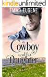 A Cowboy and his Daughter: A Johnson Brothers Novel (Chestnut Ranch Cowboy Billionaire Romance Book 4)