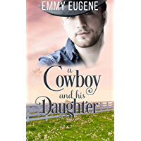 A Cowboy and his Daughter: A Johnson Brothers Novel (Chestnut Ranch Romance Book 4)
