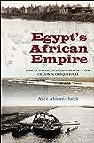 Egypt's African Empire: Samuel Baker, Charles