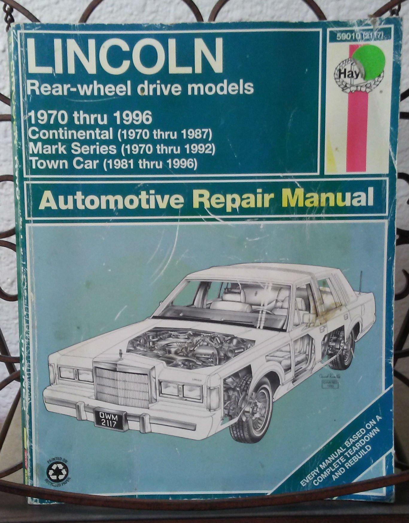 Lincoln Rear-Wheel Drive Automotive Repair Manual: 1970-96 (Haynes  Automotive Repair Manuals): Mark Ryan: 9781563922404: Amazon.com: Books