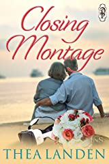 Closing Montage: A 1NIght Stand Story (1 Night Stand Series) Kindle Edition