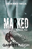 Marked (Roads Series Book 2)