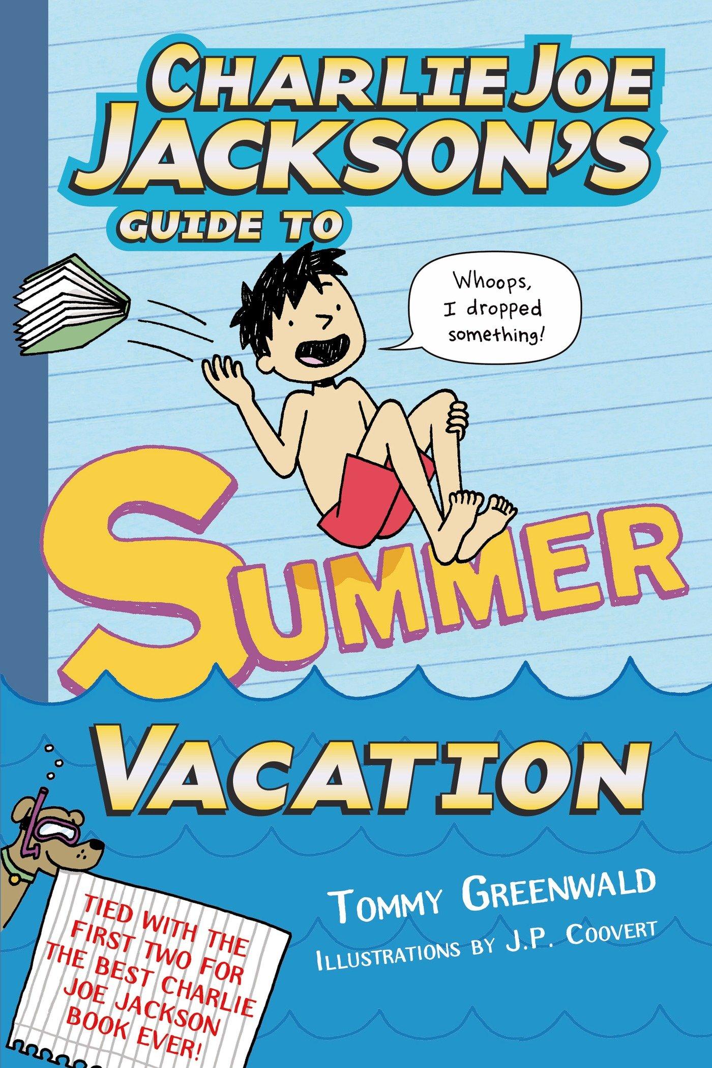 Charlie Joe Jackson's Guide to Summer Vacation (Charlie Joe Jackson Series) ebook