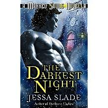 The Darkest Night (A Marked Souls Christmas Novella) (Marked Souls paranormal romance)