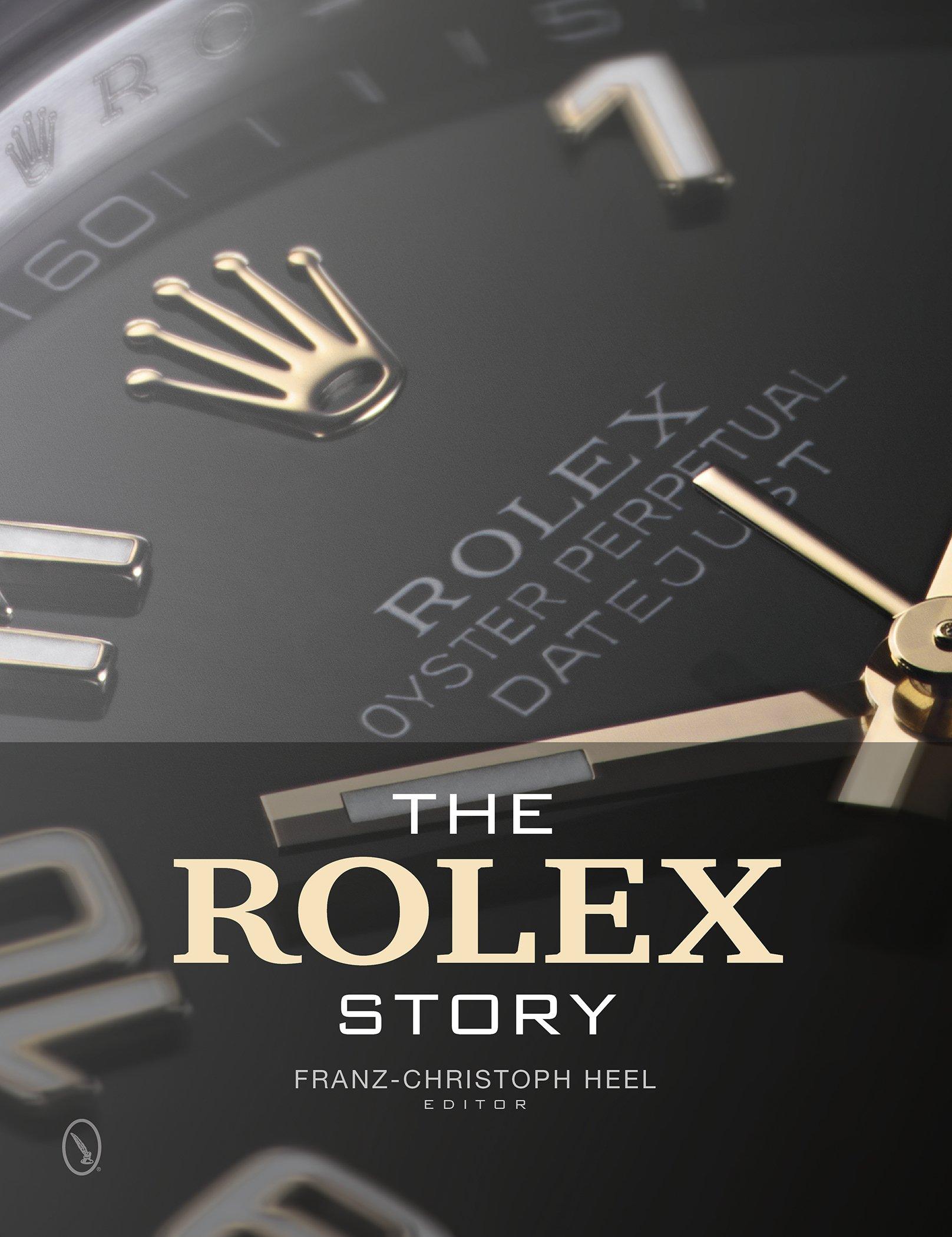 The Rolex Story Franz Christoph Heel 9780764345975 Amazon Com