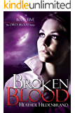 Broken Blood (Dirty Blood series Book 5)