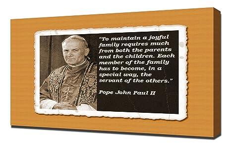 Amazoncom Pope John Paul Ii Quotes 5 Canvas Art Print Posters