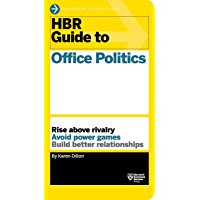 HBR Guide to Office Politics (HBR Guide Series) (English Edition)