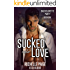 Sucked Into Love (Bachelorette Party Book 1)