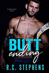 Butt Ending: Big Stick Series 2 Kindle Edition