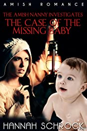 The Amish Nanny Investigates The Case of the Missing Baby (Amish Mystery and Romance)