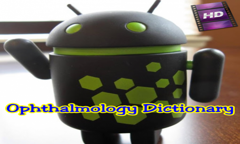 Ophthalmology Dictionary