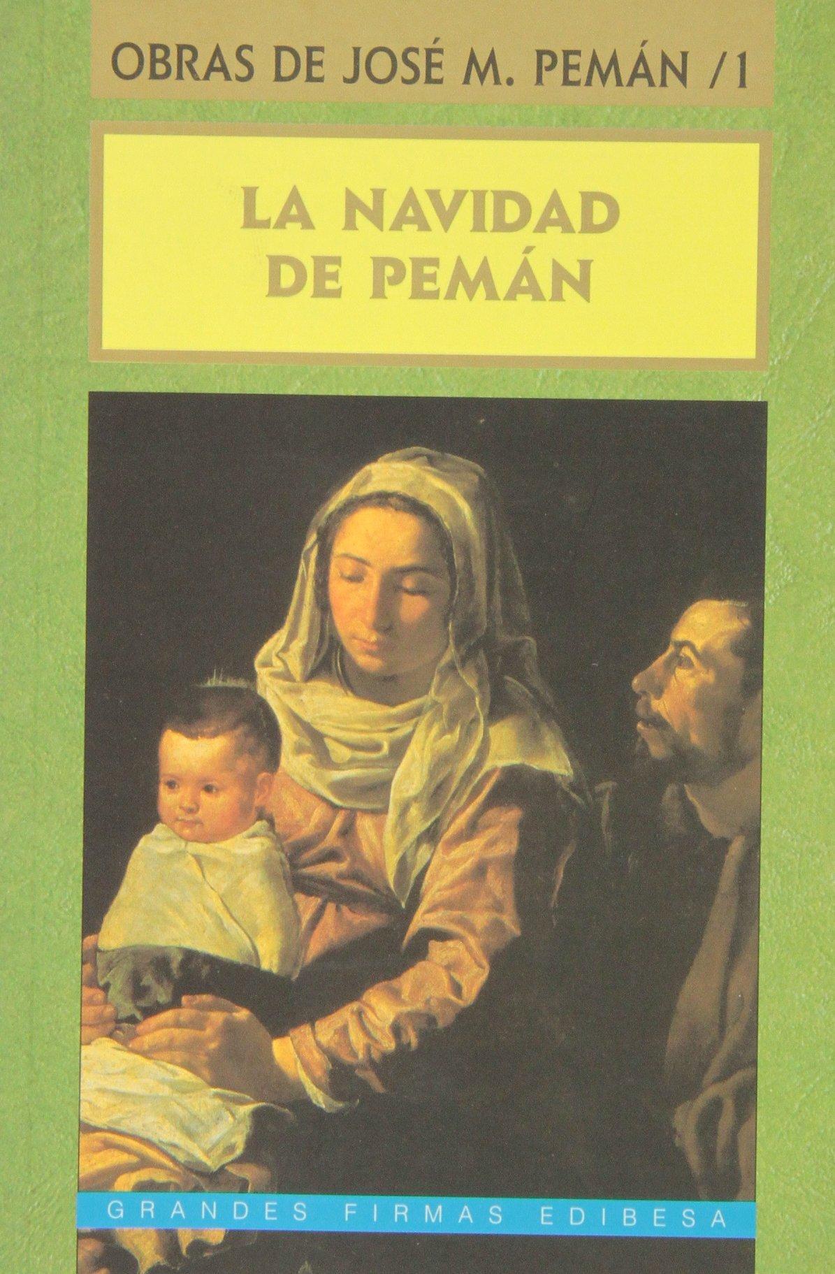 La Navidad de Pemán Grandes firmas Edibesa de José María Pemán 1997 Tapa blanda: Amazon.es: Libros