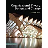 Organizational Theory, Design, and Change: Texts and Cases (2-downloads)