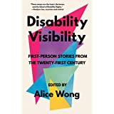 Disability Visibility: First-Person Stories from the Twenty-First Century