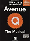 Avenue Q: The Musical-Piano Vocal Selections (Piano Vocal Selections)