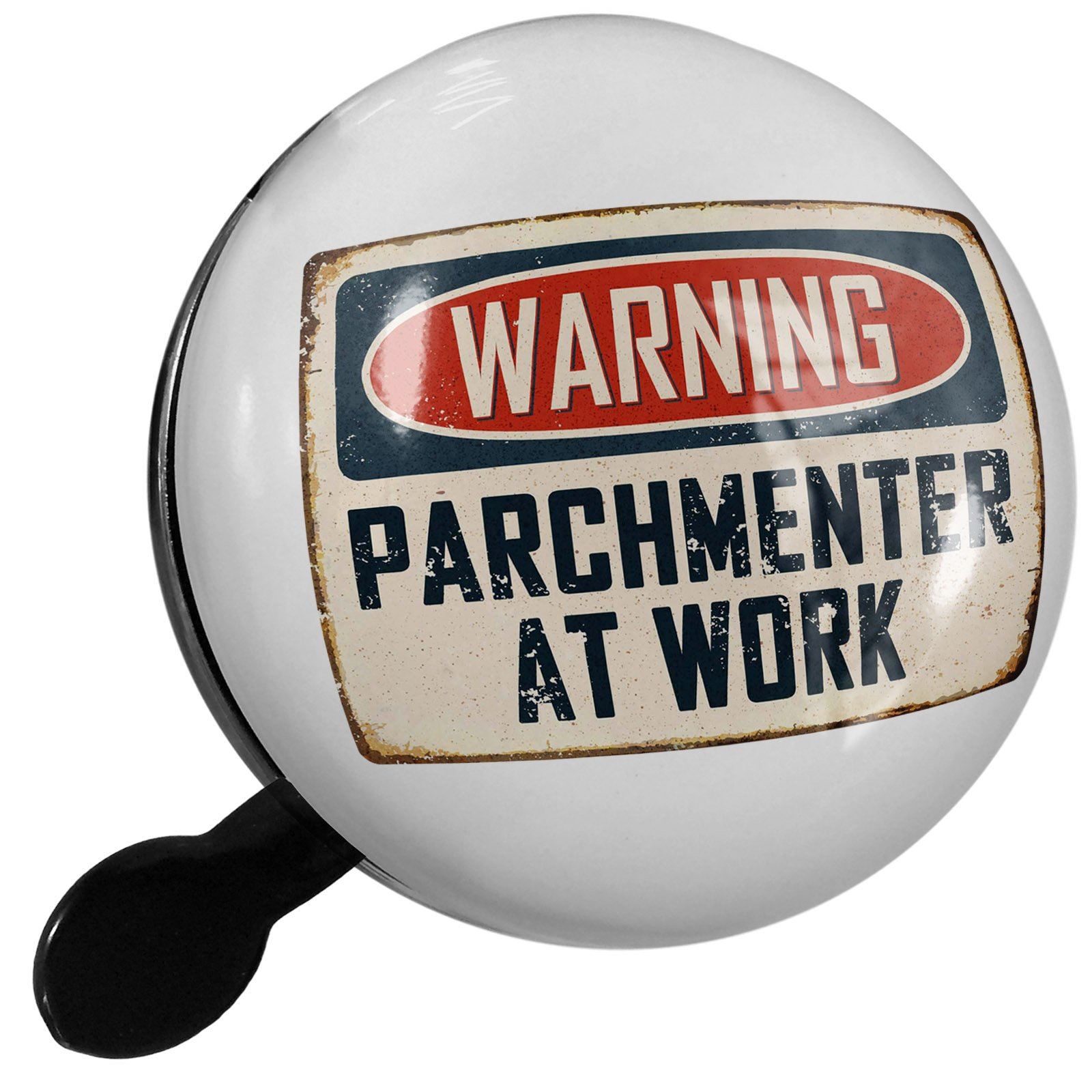 Small Bike Bell Warning Parchmenter At Work Vintage Fun Job Sign - NEONBLOND