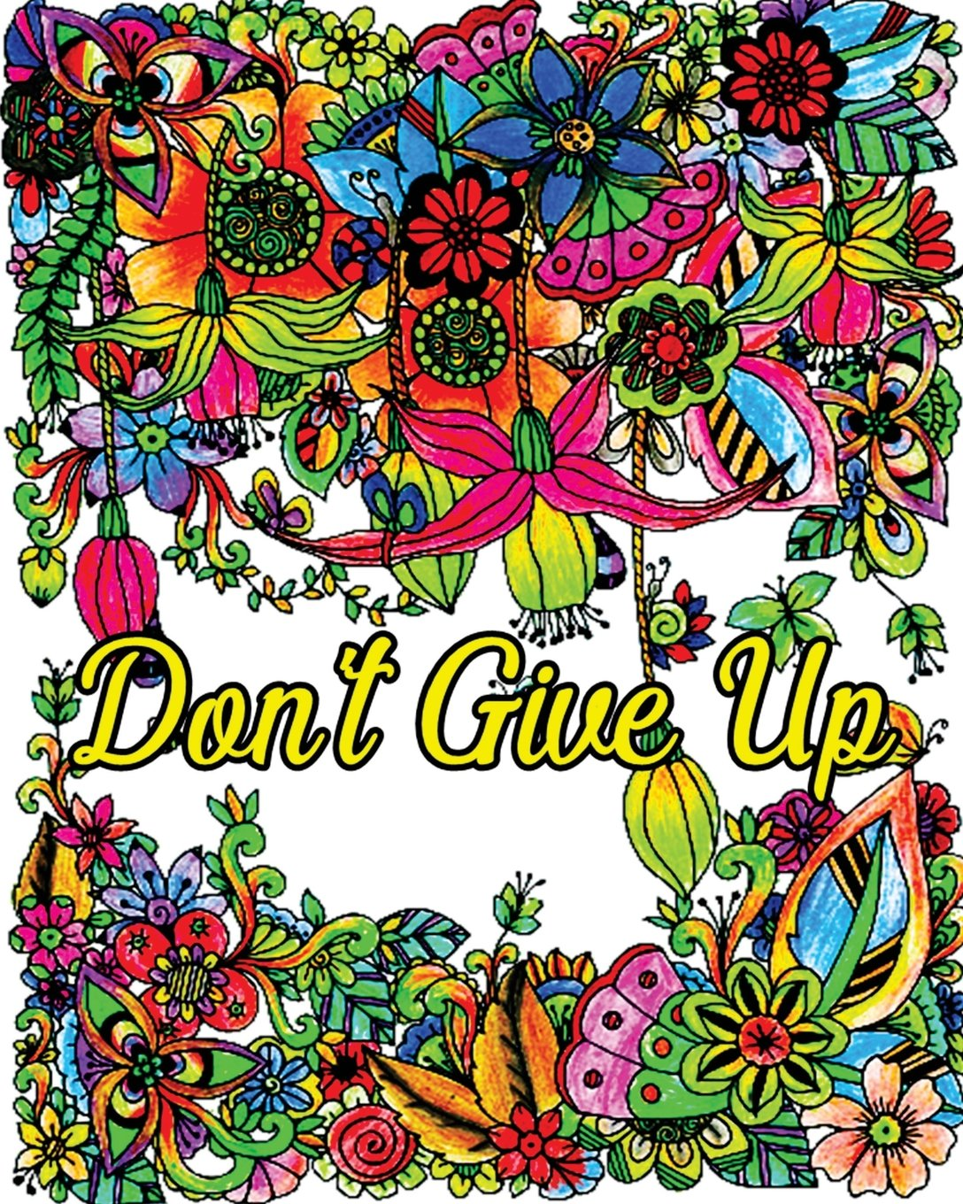 com don t give up good vibes coloring book inspirational