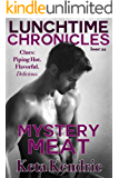Lunchtime Chronicles: Mystery Meat