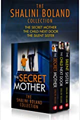 The Shalini Boland Collection: The Secret Mother, The Child Next Door, The Silent Sister Kindle Edition