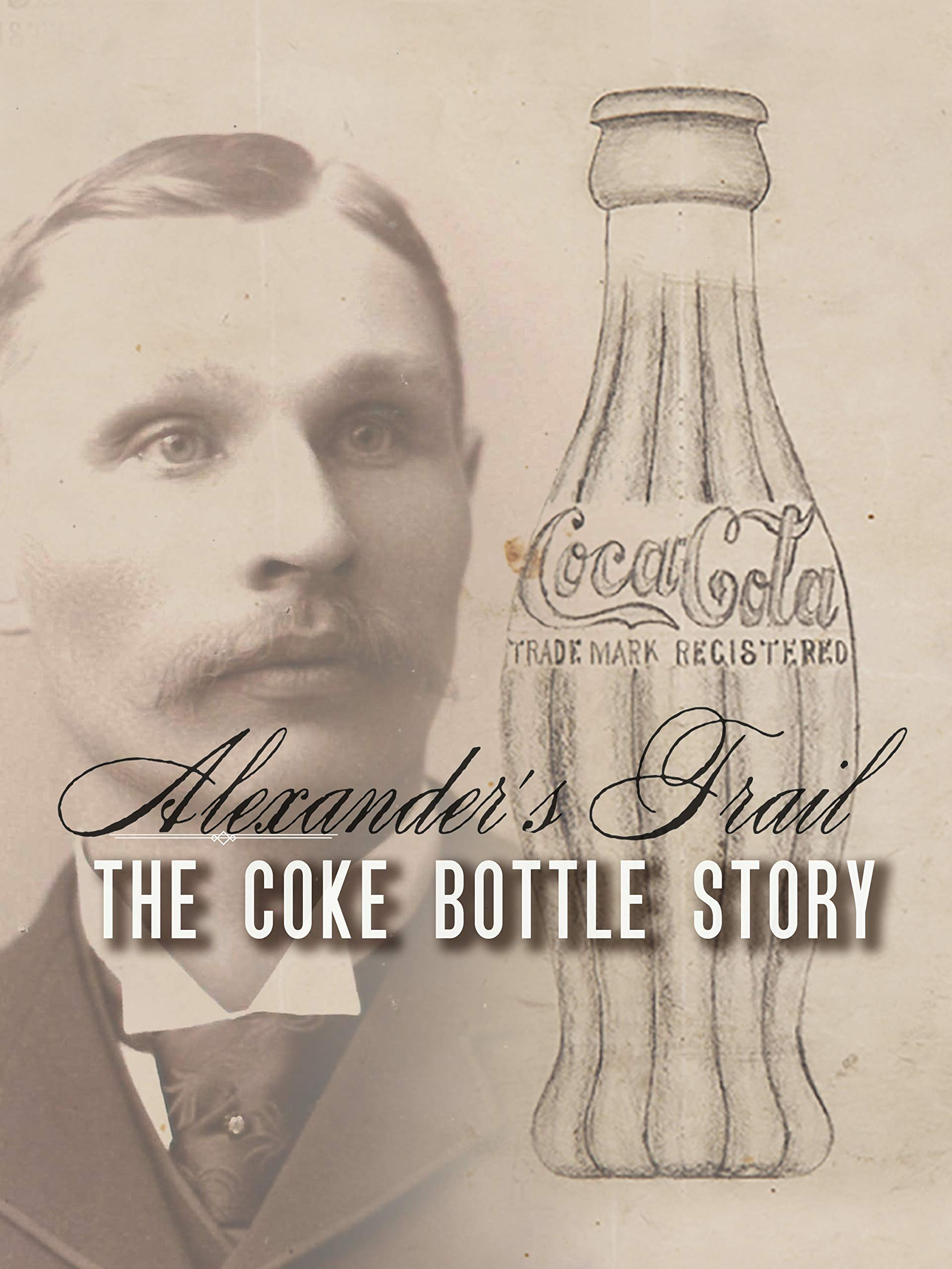 Alexander's trail - The Coke bottle story on Amazon Prime Video UK