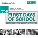 The First Days of School: How to Be an Effective Teacher, 4th Edition