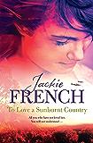 To Love a Sunburnt Country (The Matilda Saga Book 4)