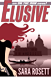 Elusive (On The Run International Mysteries Book 1)